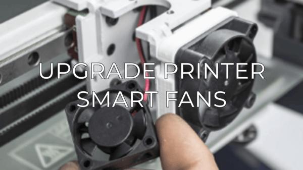 upgrade printer fan EN