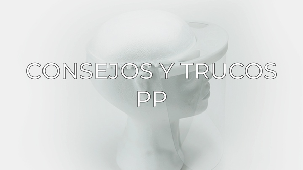 pp tips and tricks ES